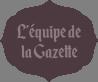 Rédigé par l'équipe de la Gazette