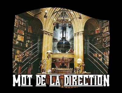 http://gazette.poudlard12.com/public/AmyPont/GdS_127/Mot_de_la_direction.png