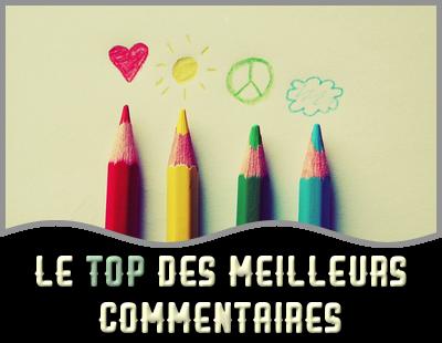 http://gazette.poudlard12.com/public/AmyPont/GdS_135/Le_Top_des_meilleurs_commentaires.png