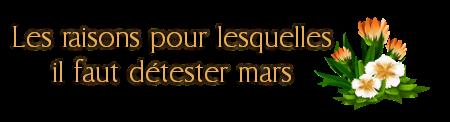 http://gazette.poudlard12.com/public/AmyPont/GdS_149/Les_raisons_pour_lesquelles_il_faut_detester_mars_2.png