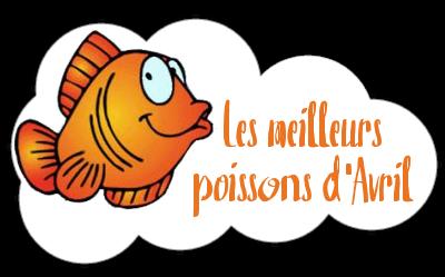http://gazette.poudlard12.com/public/AmyPont/GdS_162/Les_meilleurs_poissons_d_Avril.png