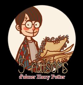 http://gazette.poudlard12.com/public/AmyPont/GdS_166/5_raisons_d_aimer_Harry_Potter.png