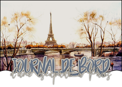 http://gazette.poudlard12.com/public/AmyPont/GdS_171/Journal_de_bord_d_une_escapade_a_Paris.png