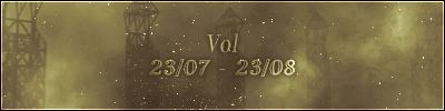 Vol (23/07 – 23/08)