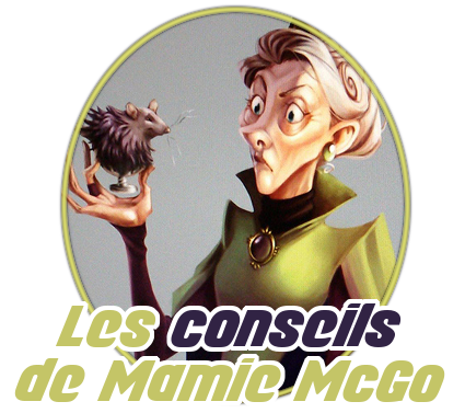 http://gazette.poudlard12.com/public/Charlie/Gazette_136/Les_conseils_de_Mamie_McGo.png
