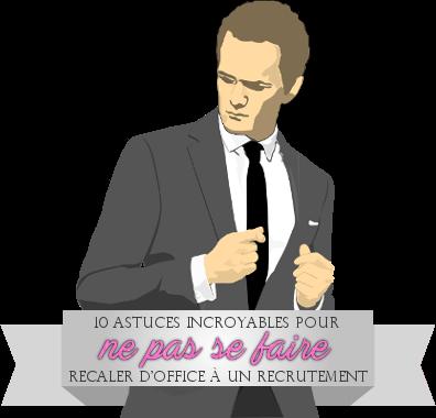 http://gazette.poudlard12.com/public/Charlie/Gazette_146/10_astuces_incroyables_pour_ne_pas_se_faire_recaler_d_office_a_un_recrutement.png