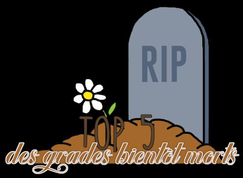 http://gazette.poudlard12.com/public/Charlie/Gazette_156/Top_5_des_grades_presque_morts.png
