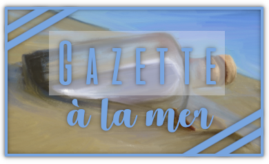 http://gazette.poudlard12.com/public/Charlie/Gazette_157/Gazette_a_la_mer.png