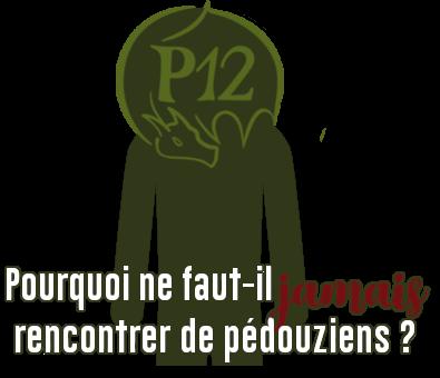 http://gazette.poudlard12.com/public/Charlie/Gazette_158/Pourquoi_ne_faut-il_jamais_rencontrer_de_pedouziens.png