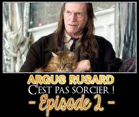 http://gazette.poudlard12.com/public/Ginny/Gazette_123/argus_rusard_c_est_pas_sorcier_episode_2.png
