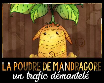 http://gazette.poudlard12.com/public/Ginny/Gazette_124/la_poudre_de_mandragore_un_trafic_demantele.png