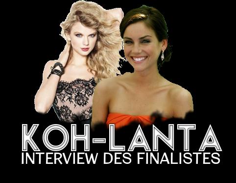 http://gazette.poudlard12.com/public/Ginny/Gazette_126/Koh-Lanta_interview_des_finalistes.png