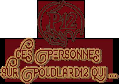 http://gazette.poudlard12.com/public/Maiwenn/Gazette_158/Ces_personnes_sur_P12_qui.png