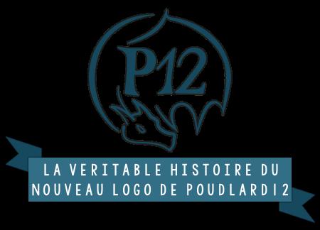 http://gazette.poudlard12.com/public/William/Gazette_124/La_veritable_histoire_du_nouveau_logo_de_P12.png