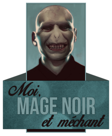 http://gazette.poudlard12.com/public/William/Gazette_129/Moi_mage_noir_et_mechant.png